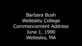 Thumbnail for entry Barbara Bush - Wellesley College Commencement Address