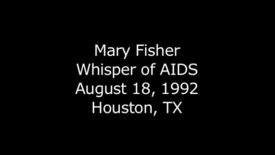 Thumbnail for entry Mary Fisher - Whisper of AIDS