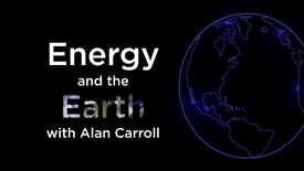 Thumbnail for entry Energy and Earth MOOC - Introduction