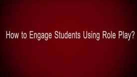 Thumbnail for entry How to Engage Students Using Role Play