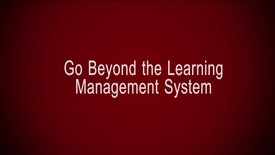 Thumbnail for entry Go Beyond the Learning Management System