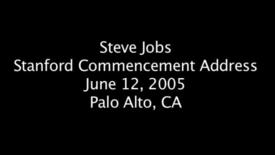 Thumbnail for entry Steve Jobs - Stanford Commencement Address