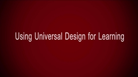 Thumbnail for entry Using Universal Design for Learning