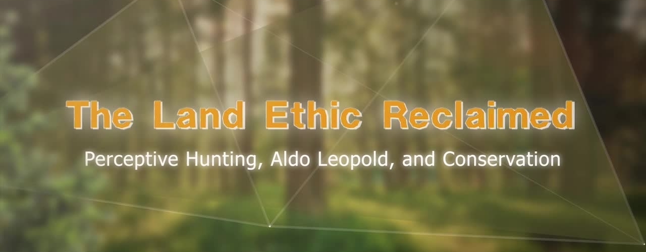 The Land Ethic Reclaimed: MOOC Introduction