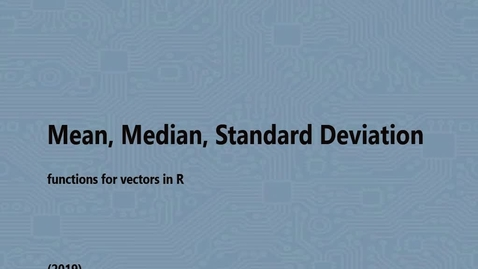 Thumbnail for entry Mean, Median, Standard Deviation