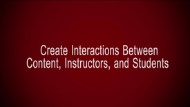 Thumbnail for entry Create Interactions Between Content, Instructors, and Students
