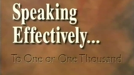 Thumbnail for entry Speaking Effectively to 1 or 1000