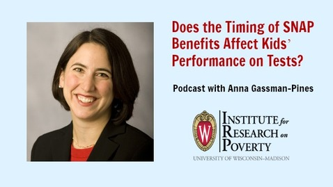 Thumbnail for entry Does the Timing of SNAP Benefits Affect Kids' Performance on Tests?