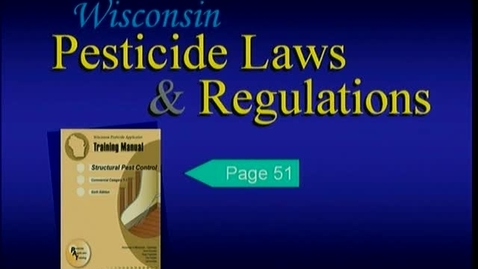 Thumbnail for entry 7.1_003_Structural Pest Control_WI Pesticide Laws and Regulations