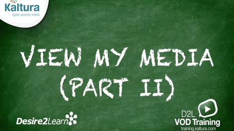 Thumbnail for entry View Media Page (Part 2) | Desire2Learn Tutorial
