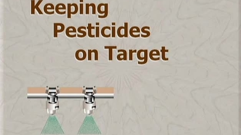 Thumbnail for entry 1.1_012_FV_Keeping Pesticides on Target