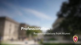 Thumbnail for entry L&S Alumni Recommendations: Professionalism