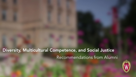 Thumbnail for entry L&S Alumni Recommendations: Diversity, Multicultural Competence, and Social Justice