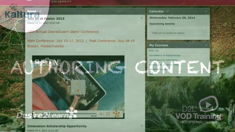 Thumbnail for entry Authoring Content | Desire2Learn Tutorial