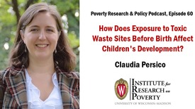 Thumbnail for entry How Does Exposure to Toxic Waste Sites Before Birth Affect Children's Development?