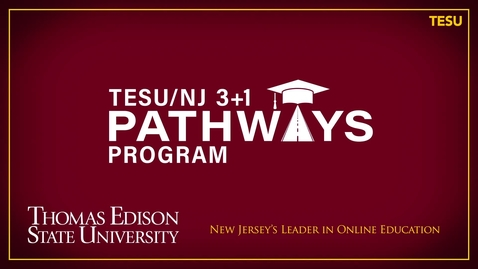 Thumbnail for entry TESU/NJ 3+1 Pathways Program