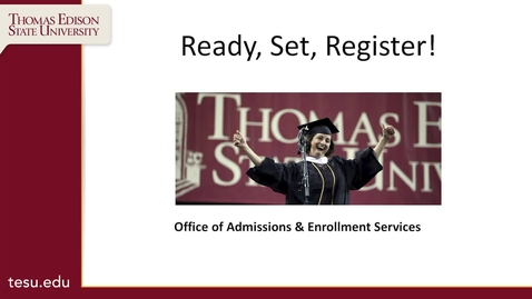 Thumbnail for entry Admissions - Ready, Set, Register!