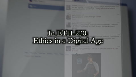 Thumbnail for entry ETH-230: Ethics in a Digital Age