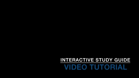 Thumbnail for entry Interactive Study Guide Video Tutorial