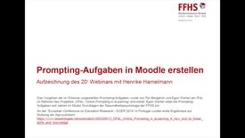Vorschaubild für Eintrag Aufzeichnung 20' Webinar: Prompting-Aufgaben in Moodle erstellen 20.03.2018