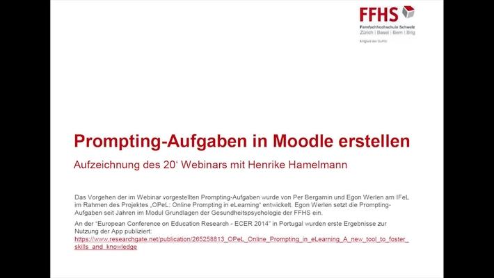 Aufzeichnung 20' Webinar: Prompting-Aufgaben in Moodle erstellen 20.03.2018
