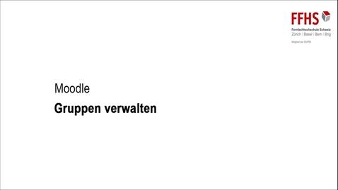 Vorschaubild für Eintrag Gruppen verwalten Moodle 3.2_Variante 2