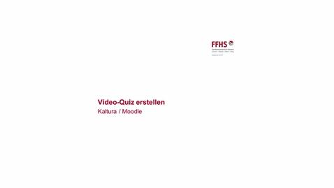 Vorschaubild für Eintrag Kaltura: Interaktives Video erstellen