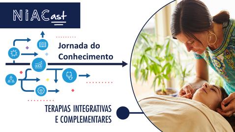 Miniatura para entrada Jornada do Conhecimento | Terapias Integrativas e Complementares
