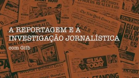 Miniatura para entrada APP - Reportagem e a Investigação Jornalística