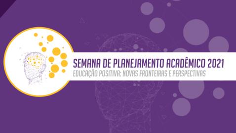 Miniatura para entrada Educação Positiva: novas fronteiras e perspectivas na Educação Superior