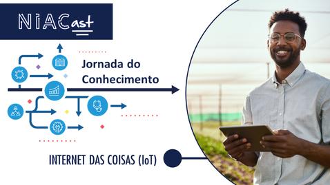 Miniatura para entrada Jornada do Conhecimento | Internet das Coisas (IoT)