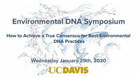 Thumbnail for entry eDNA Symposium - Ann Holmes - Jan 29th 2020