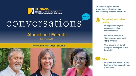 Thumbnail for entry CA&ES Conversations: an Update from the Dean for Alumni and Friends