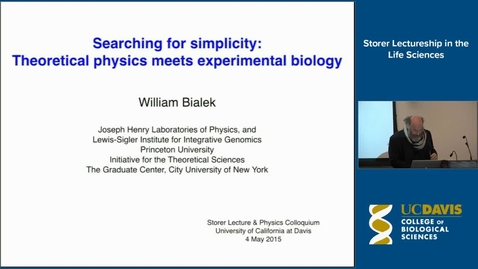 Thumbnail for entry Storer Lecture - William Bialek 5-4-15