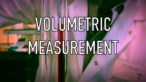 Thumbnail for entry VEN123L Video 1.1 - Volumetric Measurement
