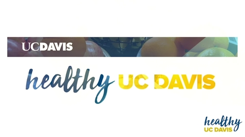 Thumbnail for entry Healthy UC Davis: Make the Healthy Catered Choice the Easy and Affordable Choice