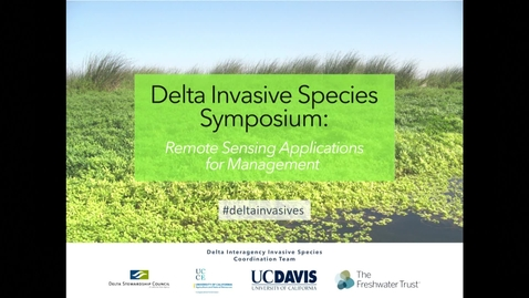Thumbnail for entry 2019 Delta Invasive Species Symposium: Iryna Dronova