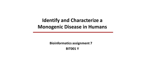 Thumbnail for entry Bioinformatics 7 Find a monogenic disease