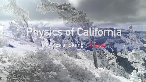Thumbnail for entry Physics of Skiing: Gravity by M. Bradac