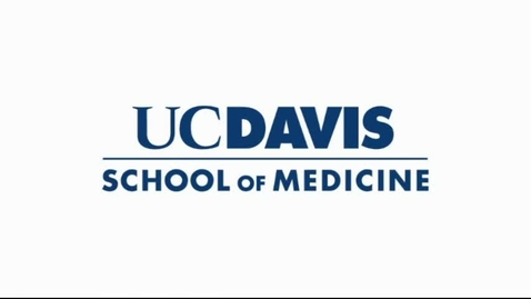 Thumbnail for entry Welcome to UC Davis School of Medicine