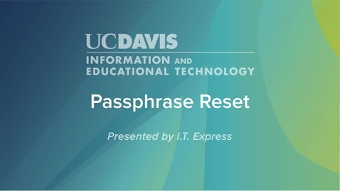 Thumbnail for entry Change your passphrase