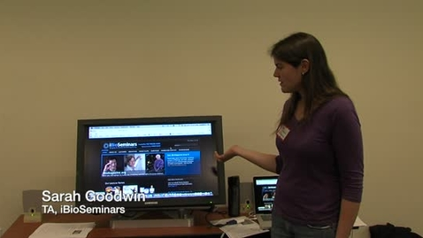 Thumbnail for entry Online Showcase: iBioSeminars