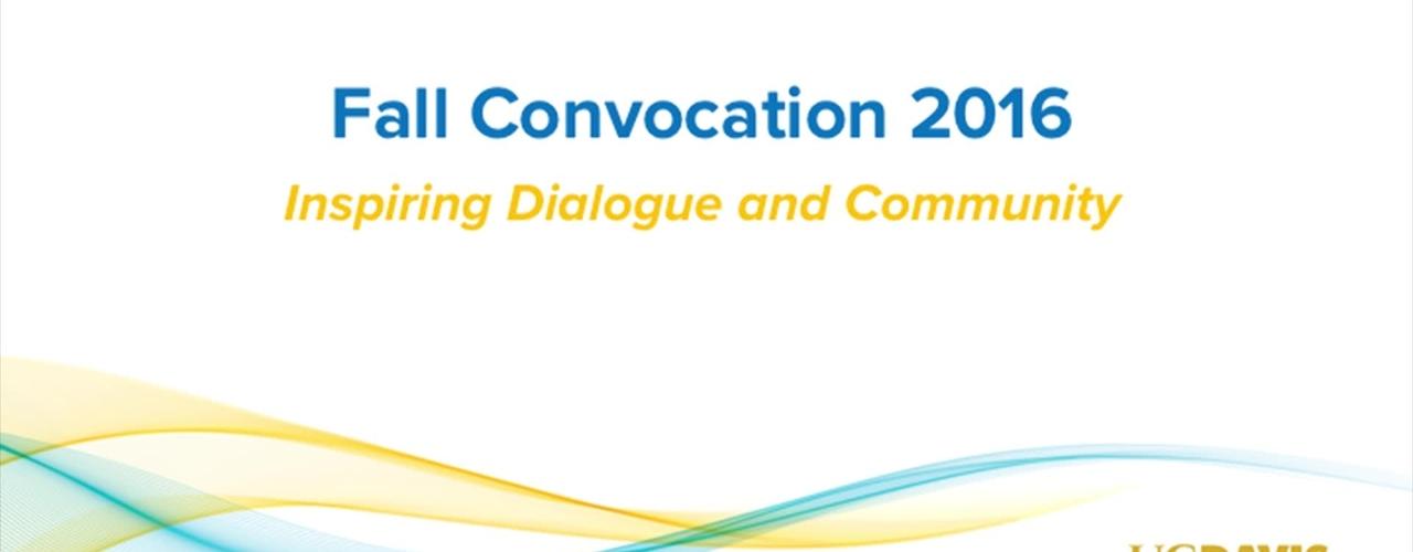 2016 UC Davis Convocation