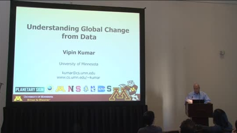 Thumbnail for entry Computer Science Distinguished Lectures 2012-13: Vipin Kumar 02-14-13