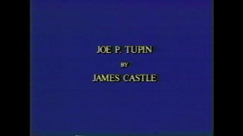 Thumbnail for entry Joe Tupin