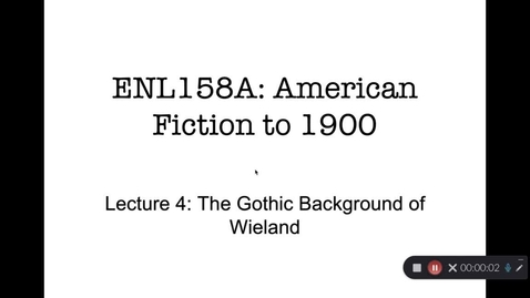 Thumbnail for entry ENL158A Lecture 4: Gothic Background of Wieland