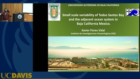 Thumbnail for entry BML - Xavier Flores-Vidal: Small scale variability of Todos Santos Bay and the adjacent oceanic system in Baja California Mexico