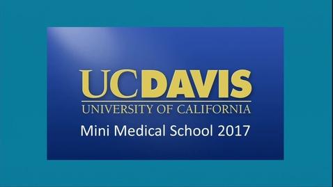 Thumbnail for entry Mini Medical School Week 5 - 3-4-17