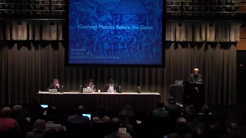 Thumbnail for entry Gaming Metrics - Gaming the Game Across the Board Panel (02-04-2016)