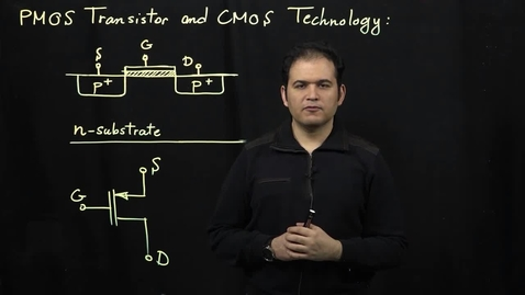 Thumbnail for entry MOS Transistors (Part 9: PMOS Transistors and CMOS Technology)